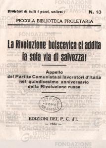 La rivoluzione bolscevica ci addita la sola via di salvezza!