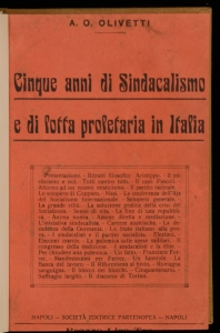 Cinque anni di sindacalismo e di lotta proletaria in Italia