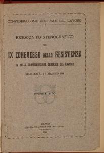 Resoconto stenografico del 9. Congresso della resistenza, 4. della Confederazione generale del Lavoro