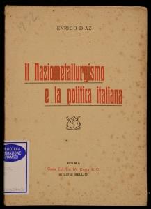Il Naziometallurgismo e la politica italiana