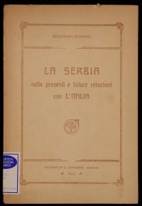 La Serbia nelle presenti e future relazioni con l'Italia