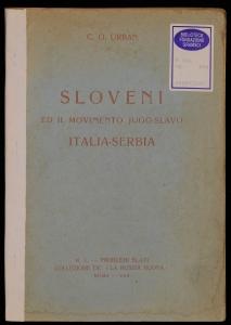 Sloveni ed il movimento jugoslavo Italia-Serbia