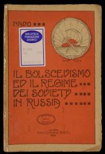 Il bolscevismo ed il regime dei Soviety in Russia