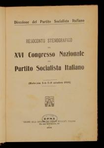 Resoconto stenografico del 16. Congresso nazionale del Partito socialista italiano
