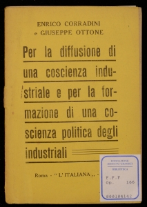 Per la diffusione di una coscienza industriale e per la formazione di una coscienza politica degli industriali