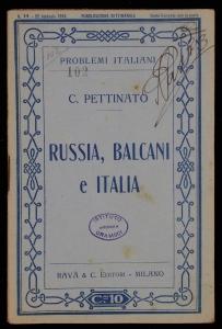 Russia, Balcani e Italia