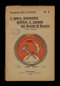 L'opera economica politica e sociale dei Soviet di Russia