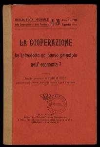 La cooperazione ha introdotto un nuovo principio nell'economia?