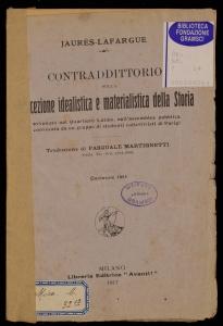 Contraddittorio sulla concezione idealistica e materialistica della storia