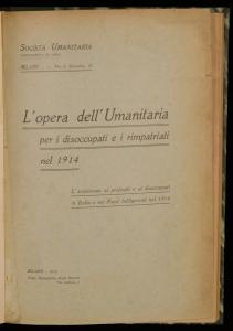 L'opera dell'Umanitaria per i disoccupati e i rimpatriati nel 1914