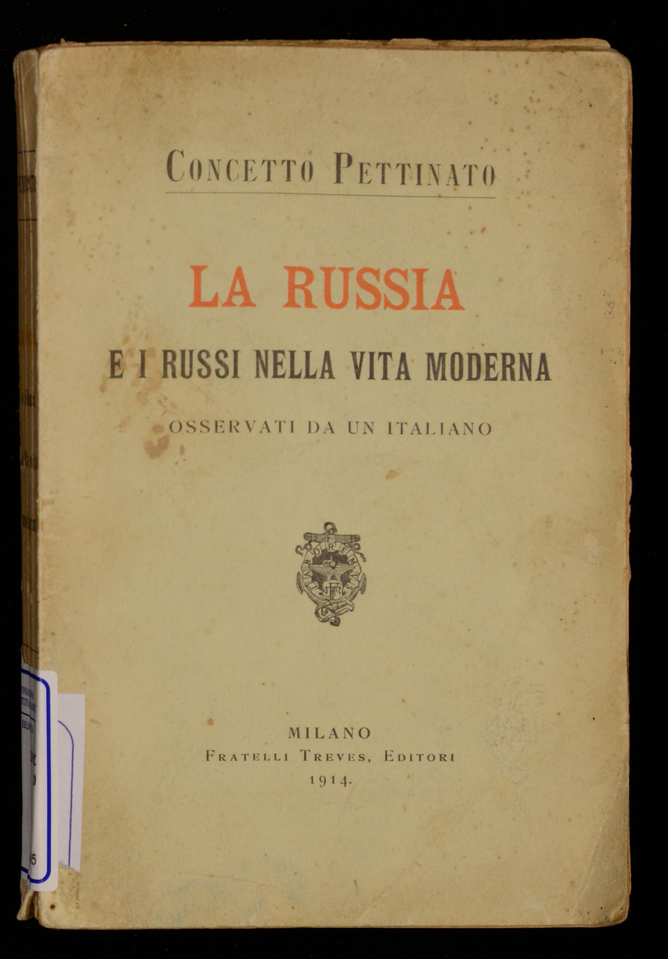 La Russia e i russi nella vita moderna osservati da un italiano