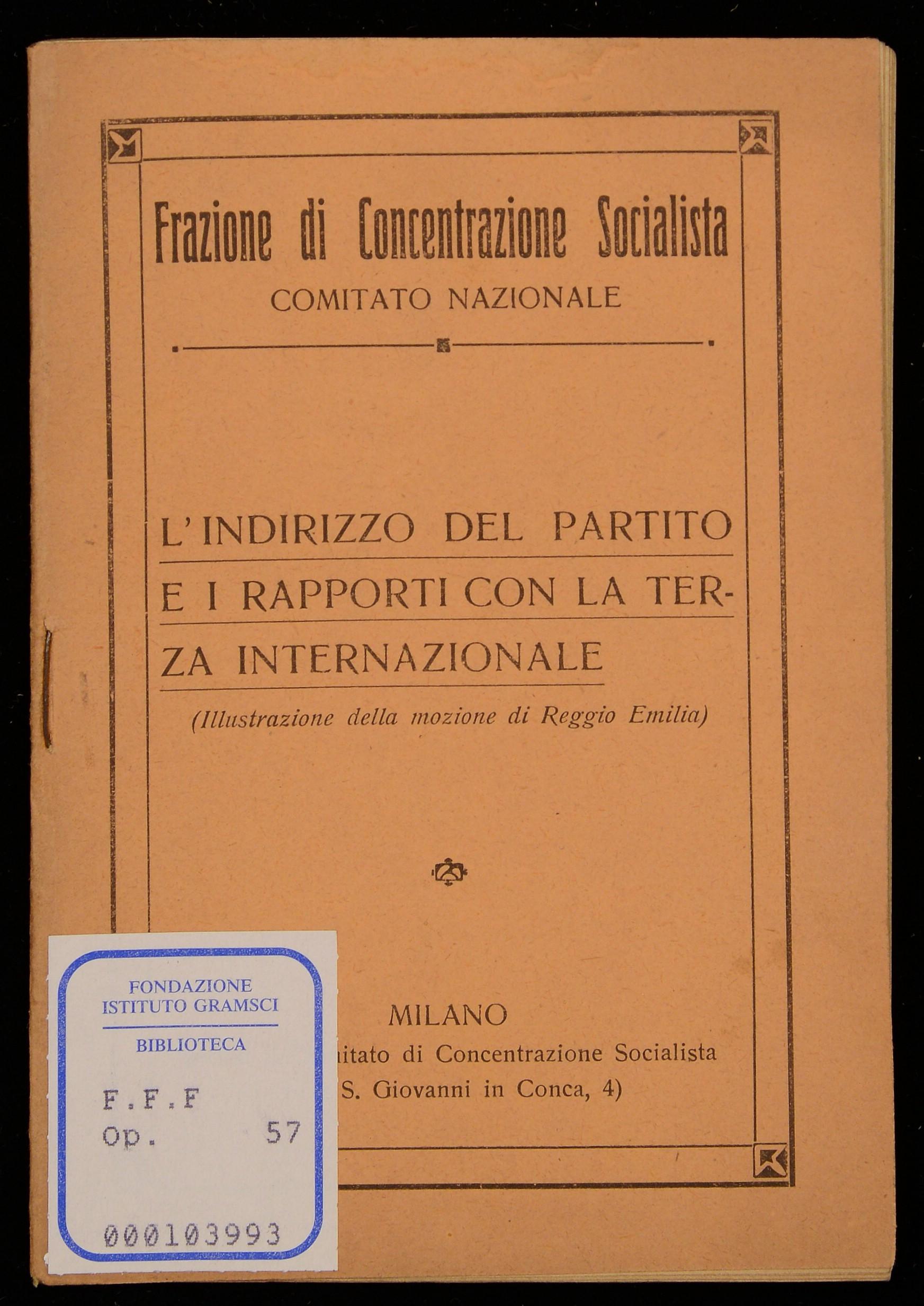 L'indirizzo del Partito e i rapporti con la Terza internazionale