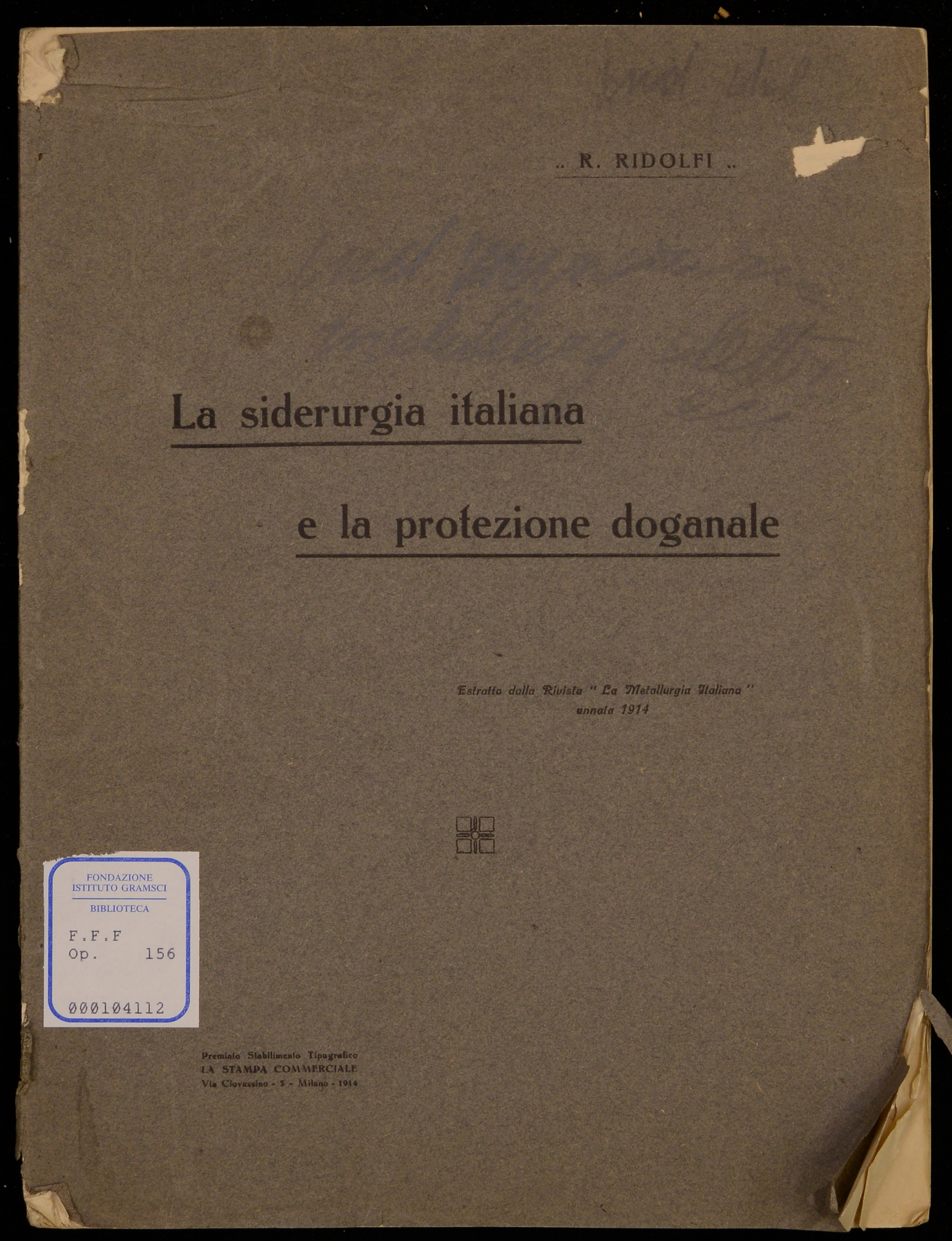 La siderurgia italiana e la protezione doganale