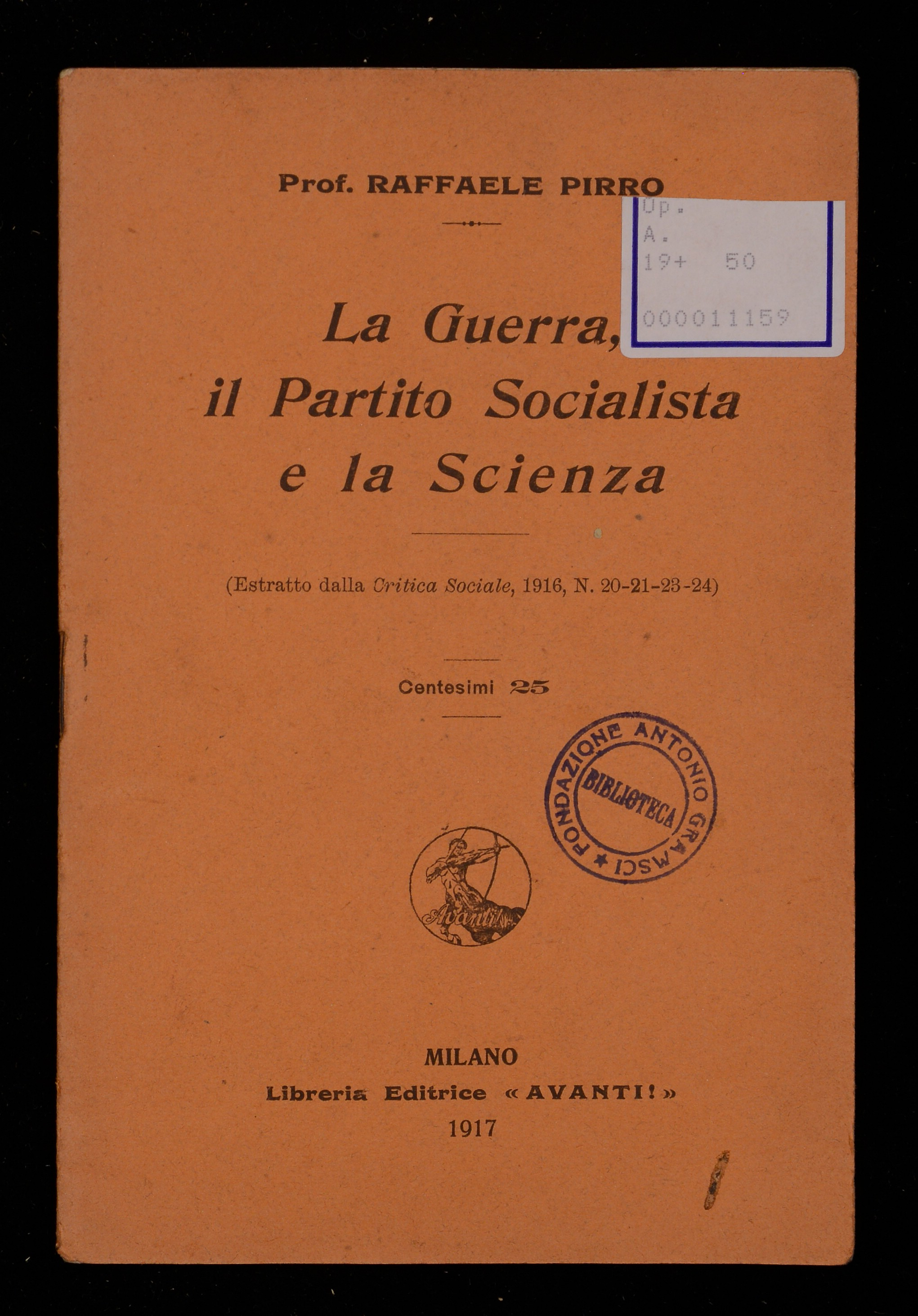 La guerra, il Partito socialista e la scienza