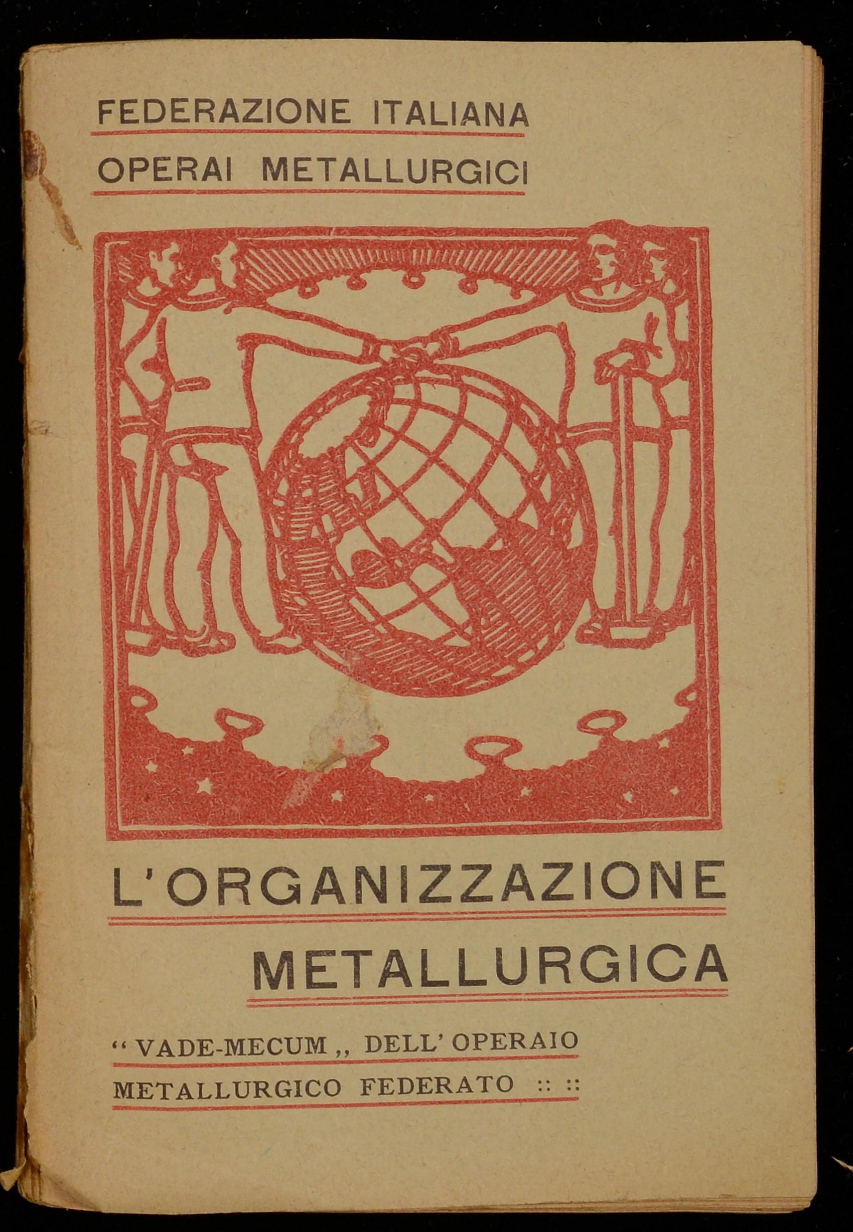 L'organizzazione metallurgica