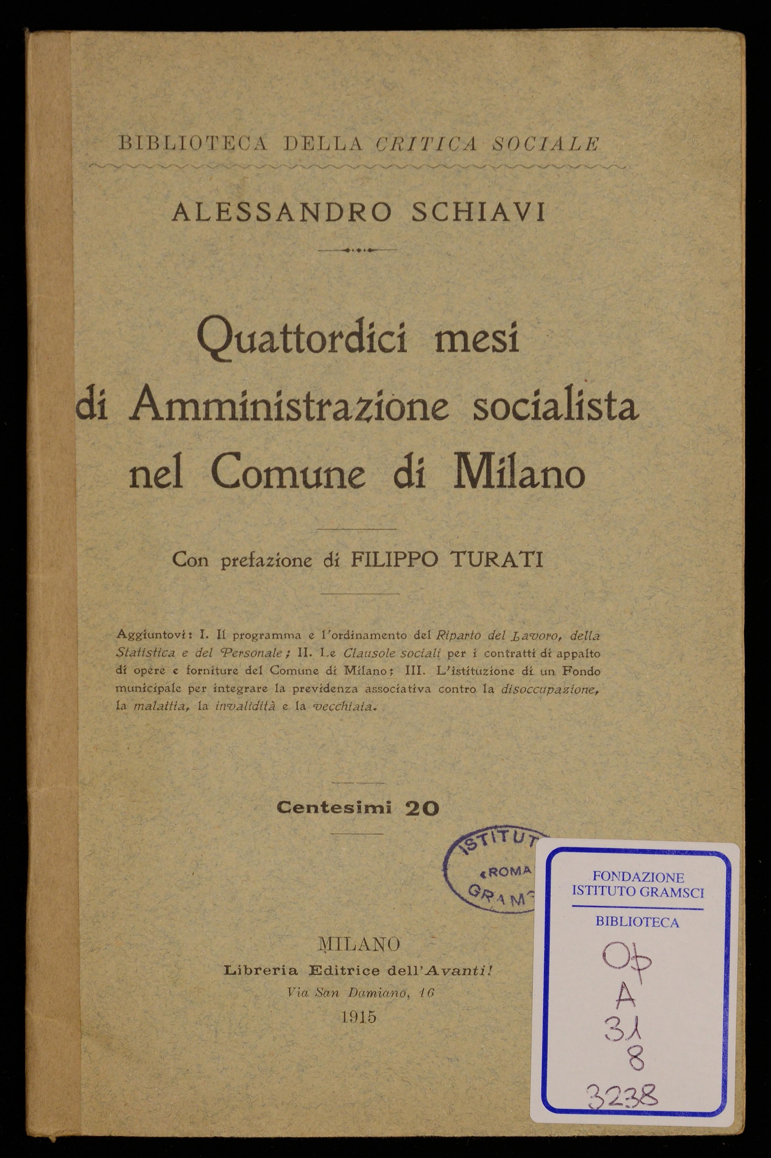 Quattordici mesi di amministrazione socialista nel Comune di Milano