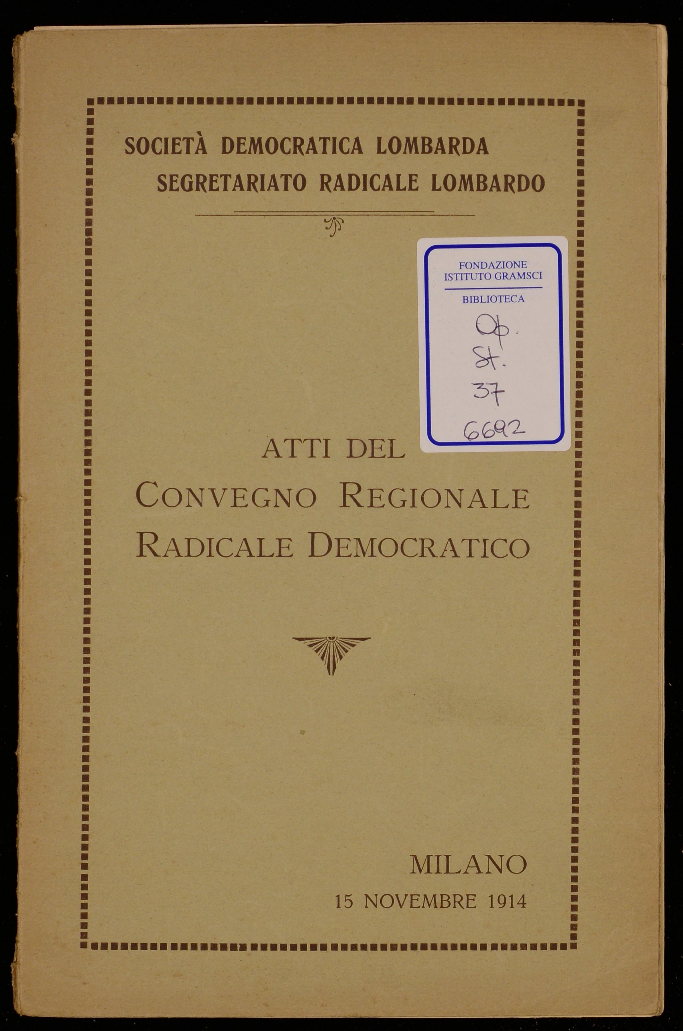 Atti del Convegno regionale radicale democratico