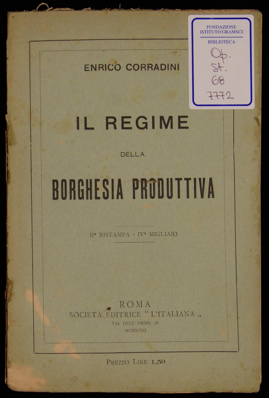 Il regime della borghesia produttiva