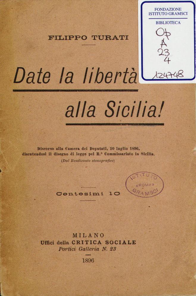 Date la libertà alla Sicilia!